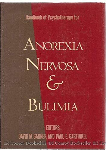 9780898626421: Handbook of Psychotherapy for Anorexia Nervosa and Bulimia
