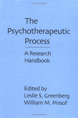 9780898626513: The Psychotherapeutic Process: A Research Handbook
