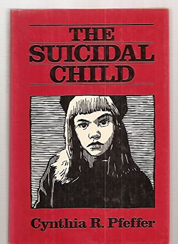 9780898626643: The Suicidal Child