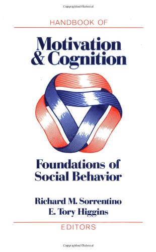 9780898626674: Handbook of Motivation and Cognition, Volume 1: Foundations of Social Behavior