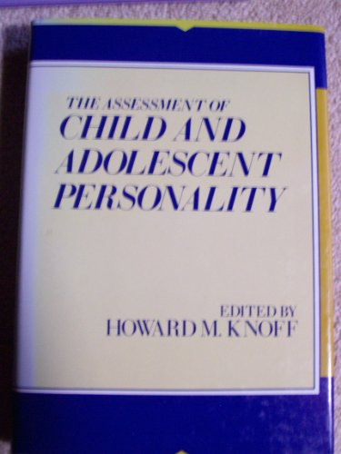 9780898626681: The Assessment of Child and Adolescent Personality