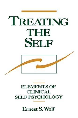 9780898627176: Treating the Self: Elements of Clinical Self Psychology