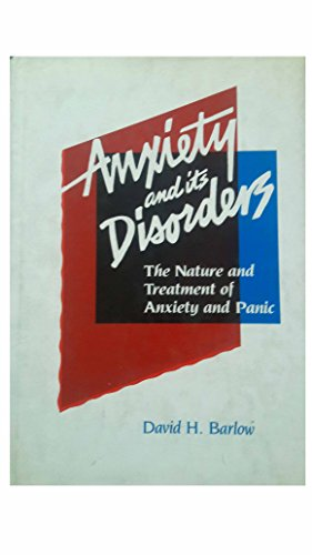 9780898627206: Anxiety and Its Disorders: The Nature and Treatment of Anxiety and Panic