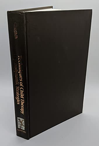 9780898627459: Techniques of Child Therapy: Psychodynamic Strategies
