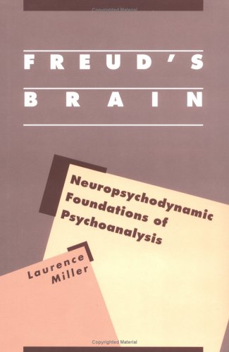 9780898627626: Freud's Brain: Neuropsychodynamic Foundations of Psychoanalysis