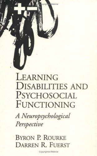 9780898627671: Learning Disabilities and Psychosocial Functioning: A Neuropsychological Perspective