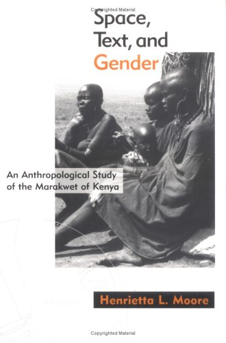 9780898628258: Space, Text, and Gender: An Anthropological Study of the Marakwet of Kenya (Mappings)