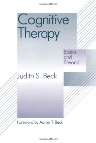 9780898628470: Cognitive Therapy: Basics and Beyond
