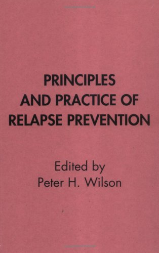 9780898628913: Principles and Practice of Relapse Prevention