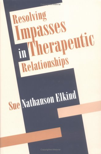 9780898628920: Resolving Impasses in Therapeutic Relationships