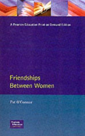 9780898629811: Friendships Between Women