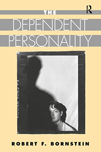 9780898629910: The Dependent Personality