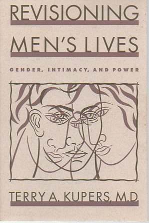 9780898629934: Revisioning Men's Lives: Gender, Intimacy, and Power