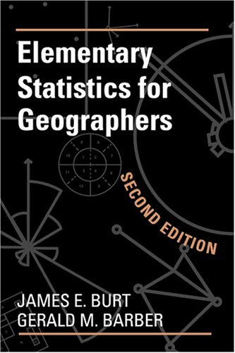 9780898629996: Elementary Statistics for Geographers: Second Edition