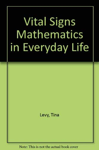 9780898631135: Vital Signs Mathematics in Everyday Life