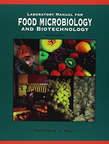 Laboratory Manual for Food Microbiology: Frederick J. Post