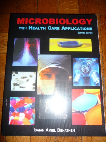 9780898632156: Microbiology With Health Care Applications