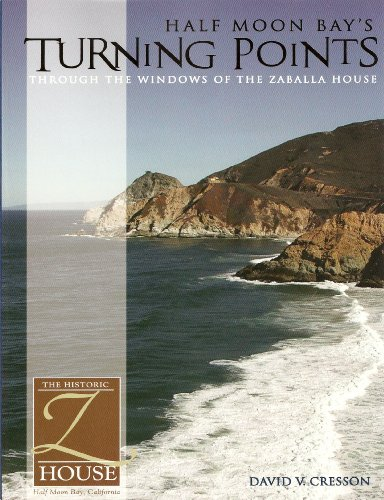 9780898633009: Half Moon Bay's Turning Points: Through the Windows of [Paperback] by