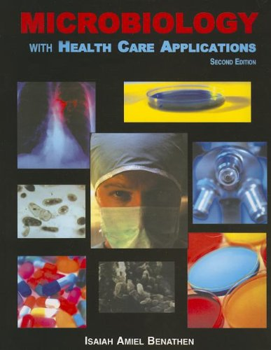 9780898633054: Microbiology with Health Care Applications