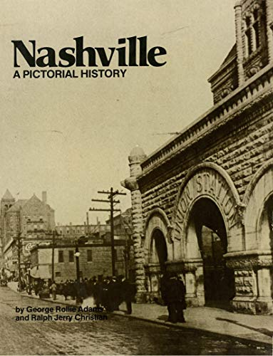 9780898650136: Nashville: A Pictorial History