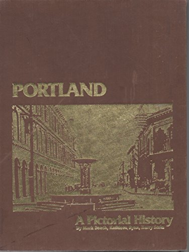 Portland : A Pictorial History: Harry Stein; Mark