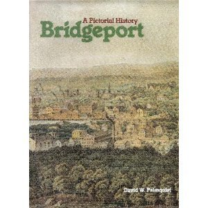9780898650631: Bridgeport: A pictorial history