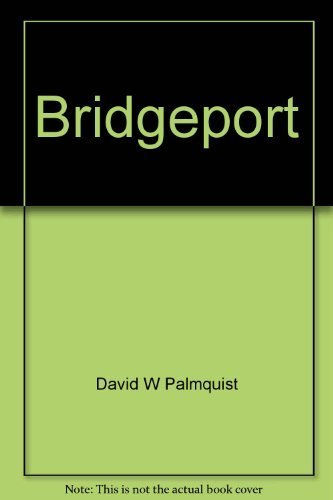 9780898650648: Bridgeport: A pictorial history