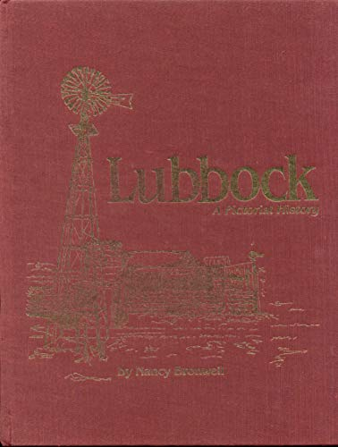 Lubbock, a pictorial history: Bronwell, Nancy Brooker