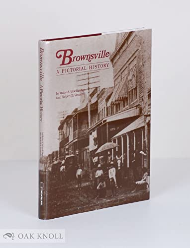 Brownsville, A Pictorial History