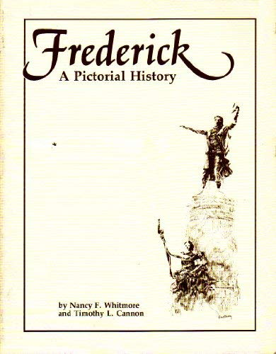Frederick, a pictorial history: Whitmore, Nancy F.;