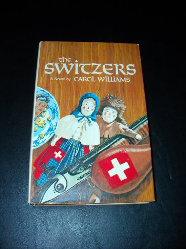 The Switzers: A novel (0898651700) by Williams, Carol