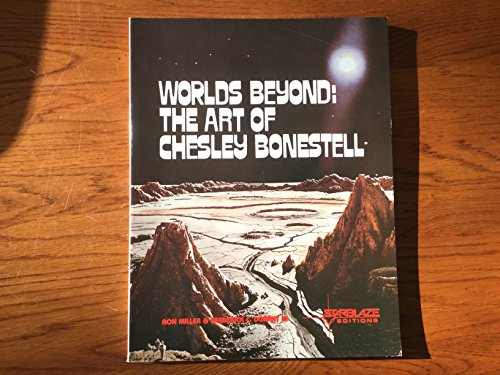 Worlds Beyond: The Art Of Chesley Bonestell.: Miller, Ron and Frederick C Durant.