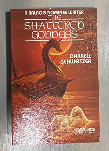 9780898651973: The Shattered Goddess