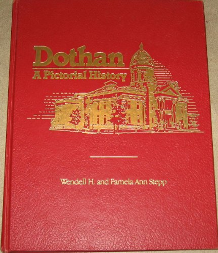 9780898652079: Dothan: A pictorial history