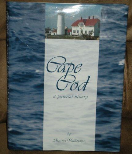 Cape Cod a Pictorial History: Vuillermier, Marion