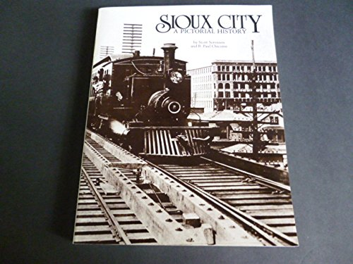 9780898652765: Sioux City: A Pictorial History