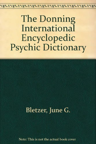 9780898653724: The Donning International Encyclopedic Psychic Dictionary
