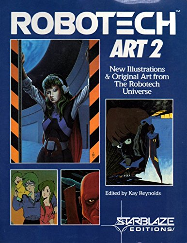 Robotech Art 2 : New Illustrations &: Reynolds, Kay