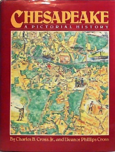 9780898654349: Chesapeake: A Pictorial History