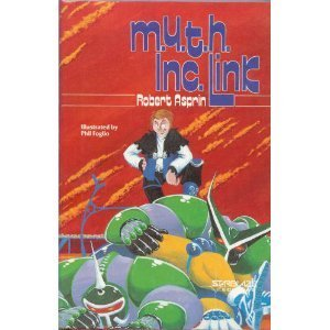 M.Y.T.H. Inc. Link (9780898654714) by Robert Asprin; Kay Reynolds