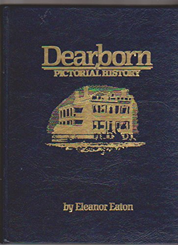 9780898654820: Dearborn: A Pictorial History