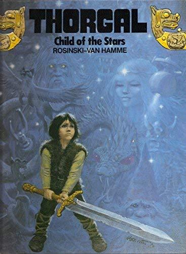 9780898655018: Thorgal, Child of the Stars