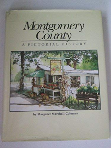 9780898655162: Montgomery County a Pictorial History