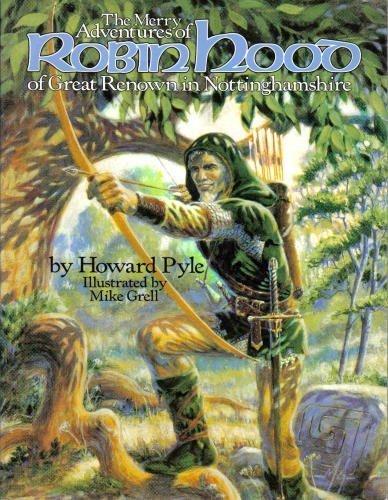 Merry Adventures of Robin Hood of Great Renown in Nottinghamshire