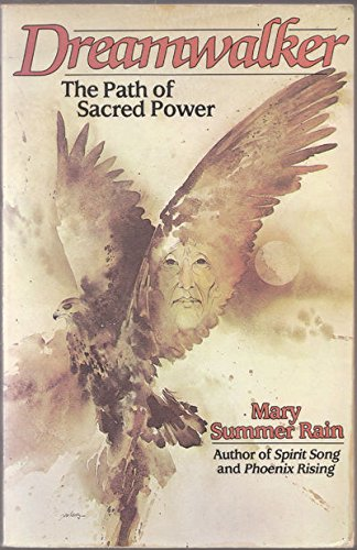 Dreamwalker: Path of Sacred Power: Rain, Mary Summer