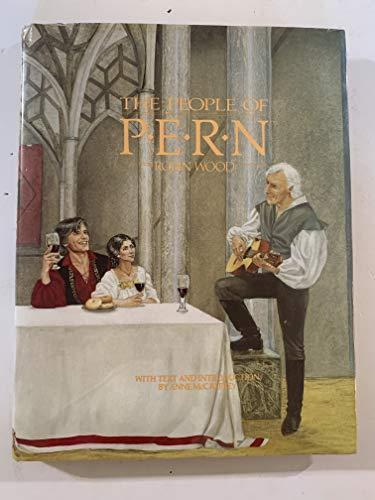 The People of Pern: Wood, Robin; McCaffrey, Anne