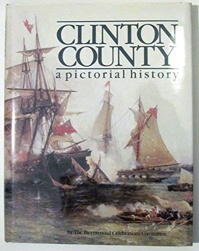 9780898656404: Clinton County: A pictorial history