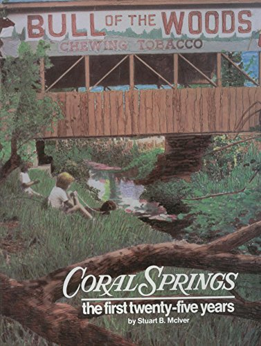 9780898657142: Coral Springs: The first twenty-five years
