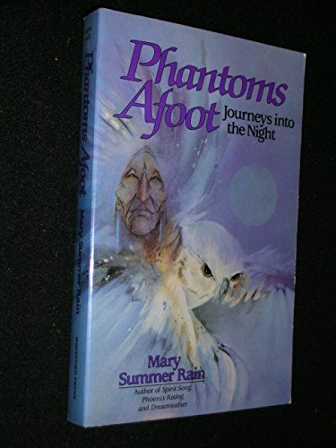Phantoms Afoot: Journeys into the Night (No-Eyes: Summer Rain, Mary