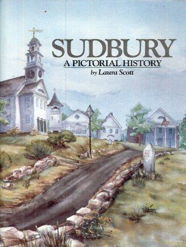 9780898657784: Sudbury: A Pictorial History